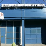 Ron Terada.  Stay Away from Lonely Places. neon sign, 2005. Installation view. Exterior.